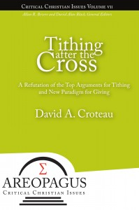 Tithing after the Cross by David Croteau